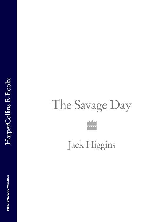 Jack Higgins The Savage Day the savage number