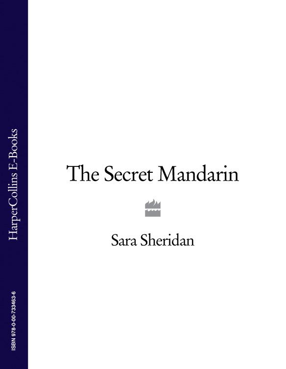 Sara Sheridan The Secret Mandarin sheridan hay the secret of lost things