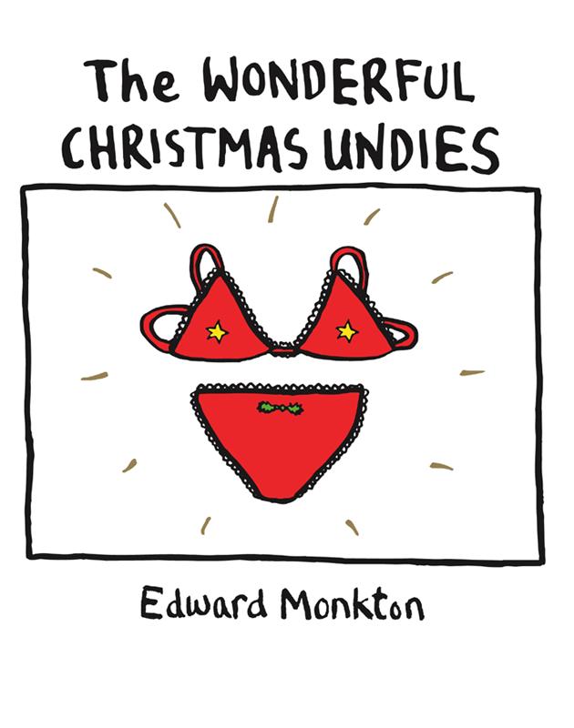 Edward Monkton The Wonderful Christmas Undies цена и фото