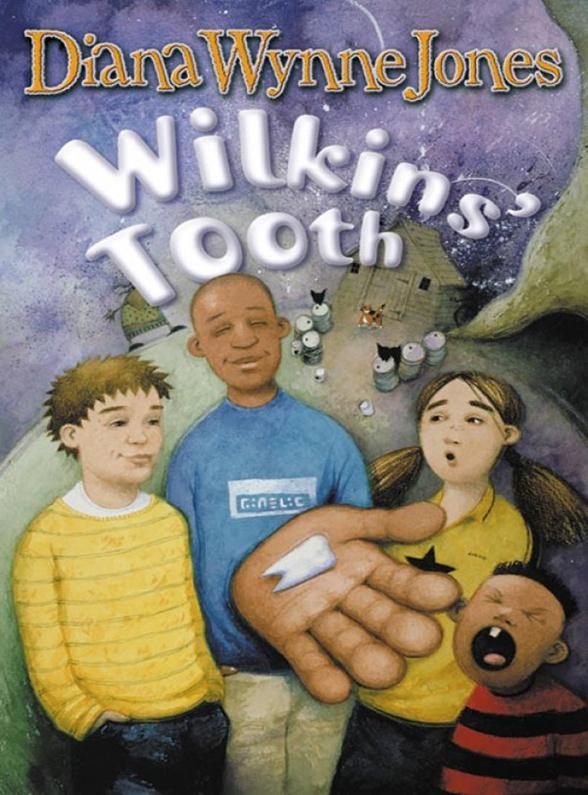 Diana Wynne Jones Wilkins' Tooth diana wynne jones the ogre downstairs