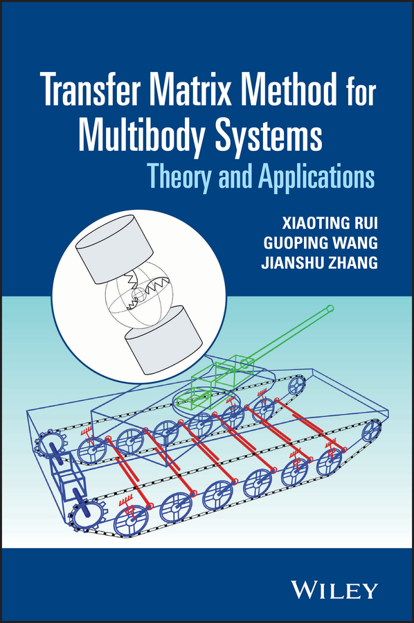 Guoping Wang Transfer Matrix Method for Multibody Systems. Theory and Applications louis theodore heat transfer applications for the practicing engineer
