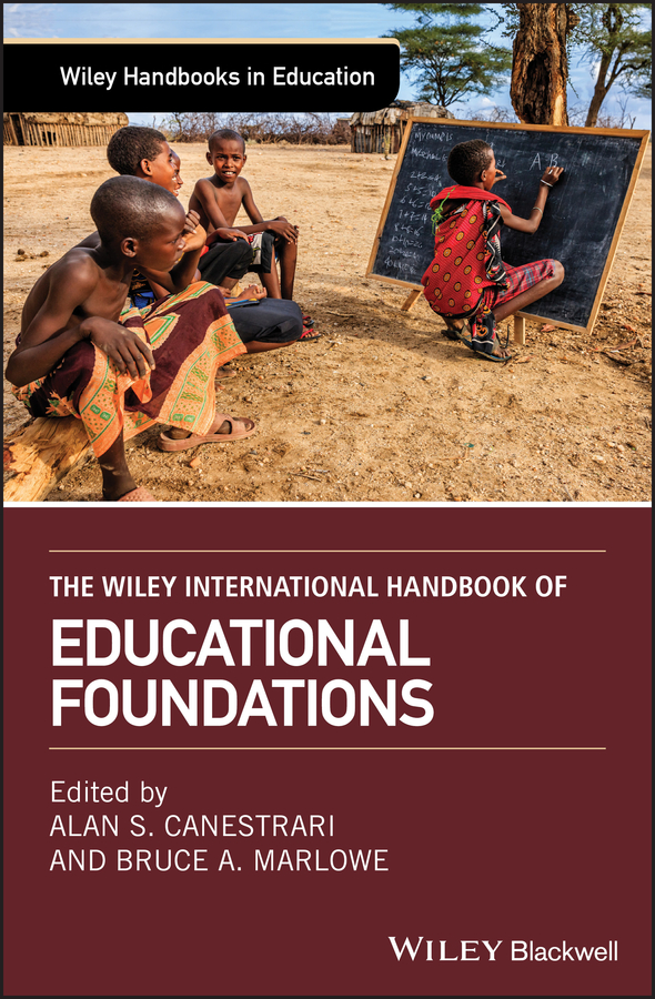 Bruce Marlowe A. The Wiley International Handbook of Educational Foundations обложка для документов zinger zinger mp002xw0f9lk
