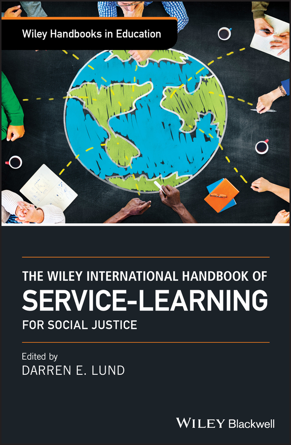 Фото - Darren Lund E. The Wiley International Handbook of Service-Learning for Social Justice cengage learning gale a study guide for giles foden s last king of scotland