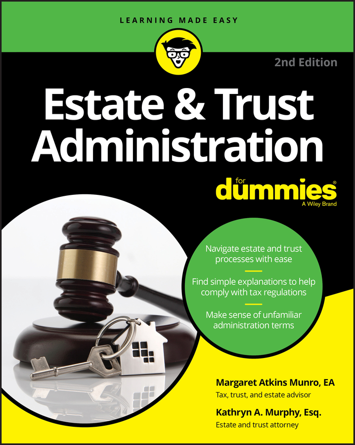 Kathryn Murphy A. Estate & Trust Administration For Dummies russell fishkind j aarp probate wars of the rich and famous an insider s guide to estate and probate litigation