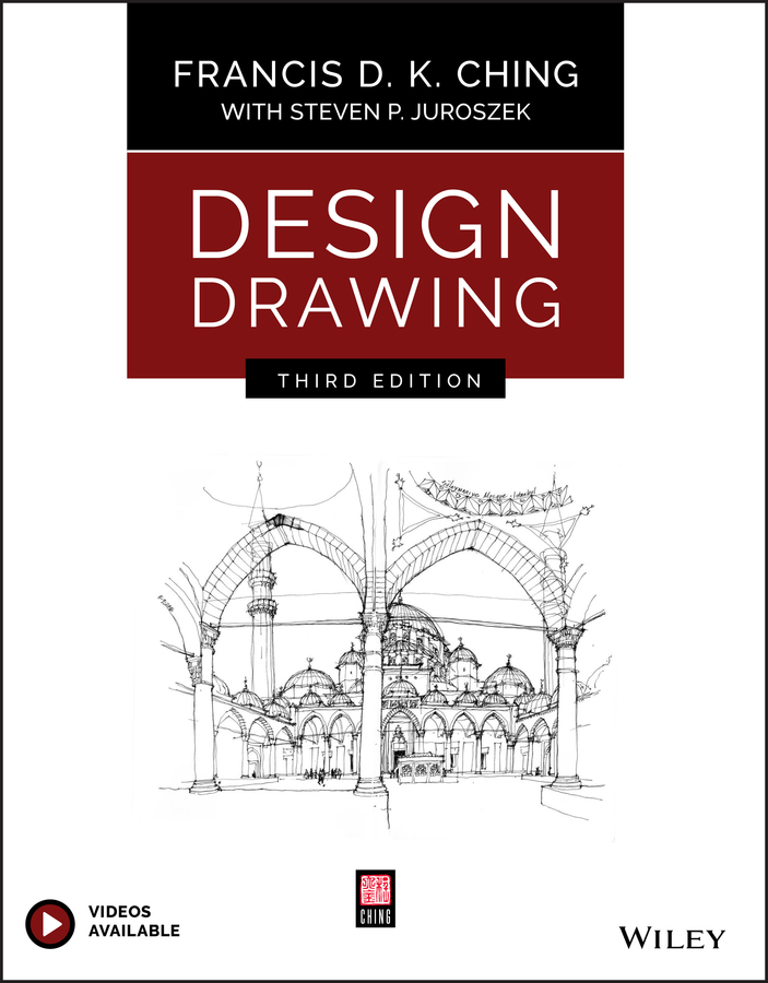 Francis D. K. Ching Design Drawing francis ching d k building structures illustrated patterns systems and design