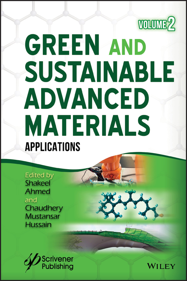 Shakeel Ahmed Green and Sustainable Advanced Materials. Applications materials for sustainable sites