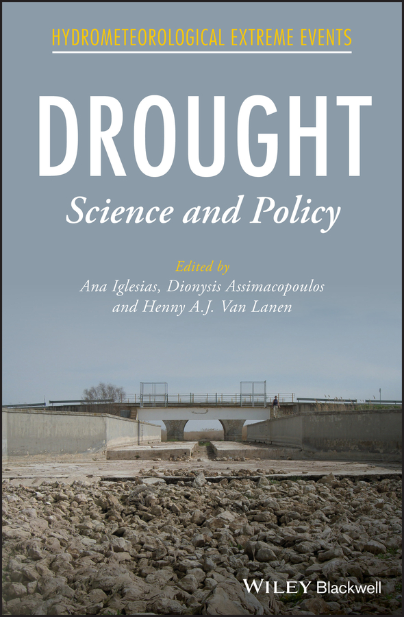 Ana Iglesias Drought. Science and Policy