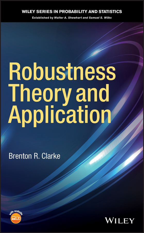 Brenton Clarke R. Robustness Theory and Application все цены