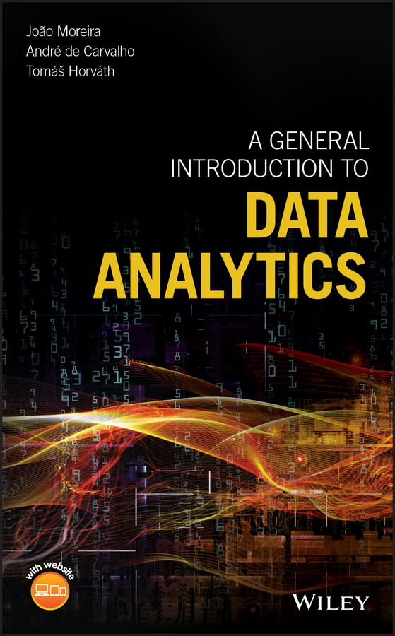 Andre Carvalho A General Introduction to Data Analytics frost william dodge a text book of general bacteriology