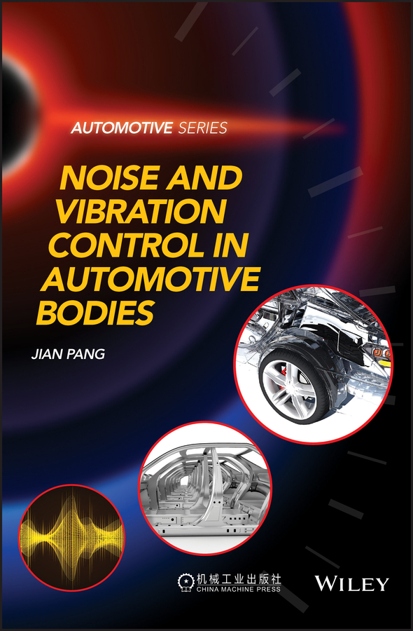 Jian Pang Noise and Vibration Control in Automotive Bodies цена