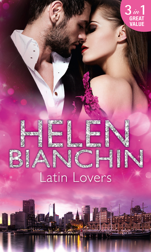 HELEN BIANCHIN Latin Lovers: A Convenient Bridegroom / In the Spaniard's Bed / The Martinez Marriage Revenge helen bianchin the marriage campaign
