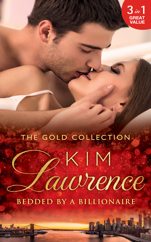 лучшая цена KIM LAWRENCE The Gold Collection: Bedded By A Billionaire: Santiago's Command / The Thorn in His Side / Stranded, Seduced...Pregnant