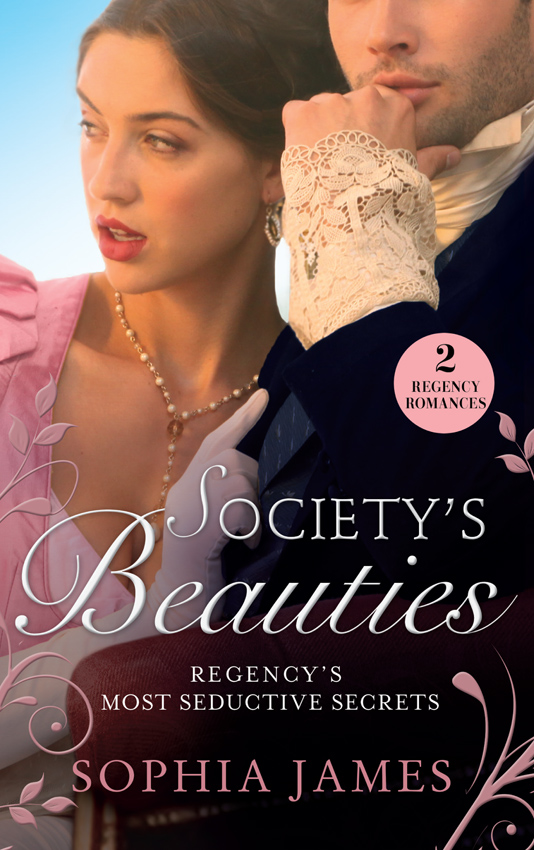 Sophia James Society's Beauties: Mistress at Midnight / Scars of Betrayal sophia james mistress at midnight
