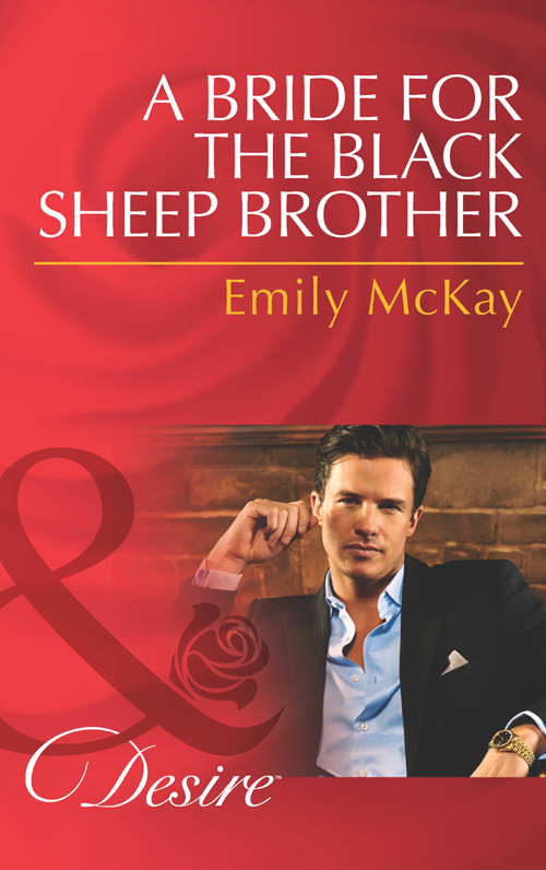 Emily McKay A Bride for the Black Sheep Brother футболка hollister артикул 612220127