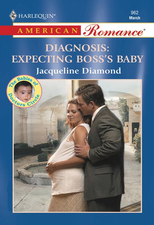 Jacqueline Diamond Diagnosis: Expecting Boss's Baby