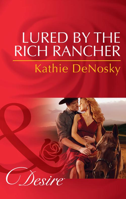 Kathie DeNosky Lured by the Rich Rancher kathie denosky mistress of fortune