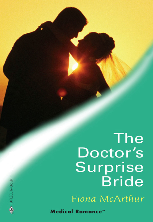 Fiona McArthur The Doctor's Surprise Bride