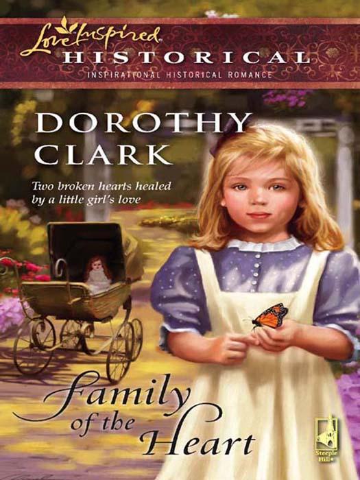 Dorothy Clark Family of the Heart donna clayton the nanny s plan