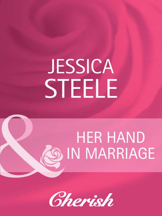Jessica Steele Her Hand in Marriage jessica steele part time marriage