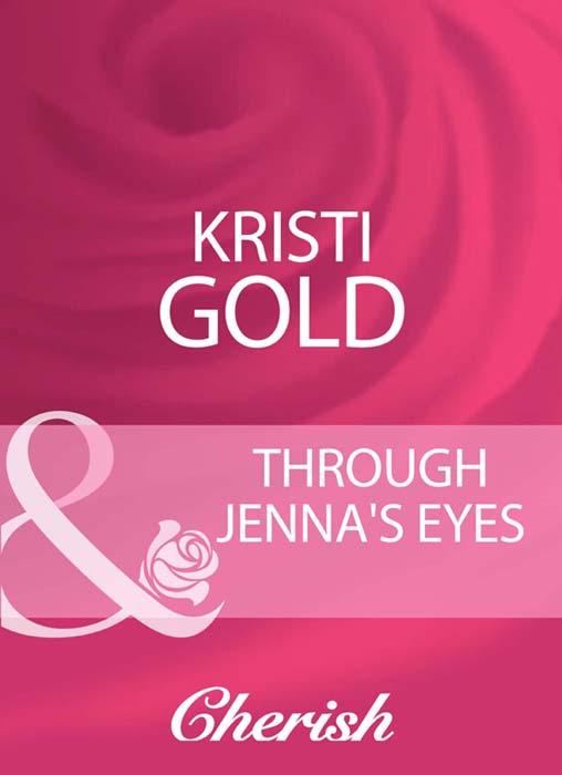 KRISTI GOLD Through Jenna's Eyes цена