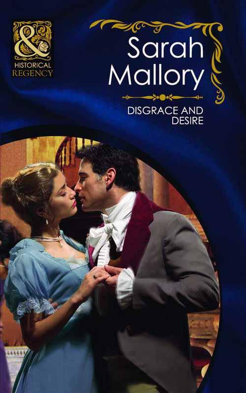 Sarah Mallory Disgrace and Desire disgrace