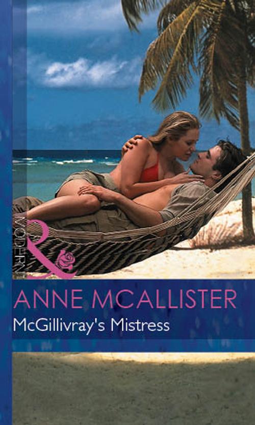 Anne McAllister Mcgillivray's Mistress dunbar