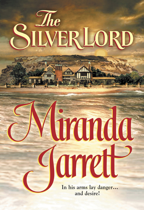 Miranda Jarrett The Silver Lord silver alev naer on terviseks