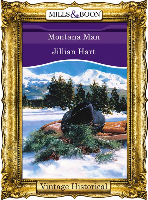 Jillian Hart Montana Man miranda lee scandals and secrets