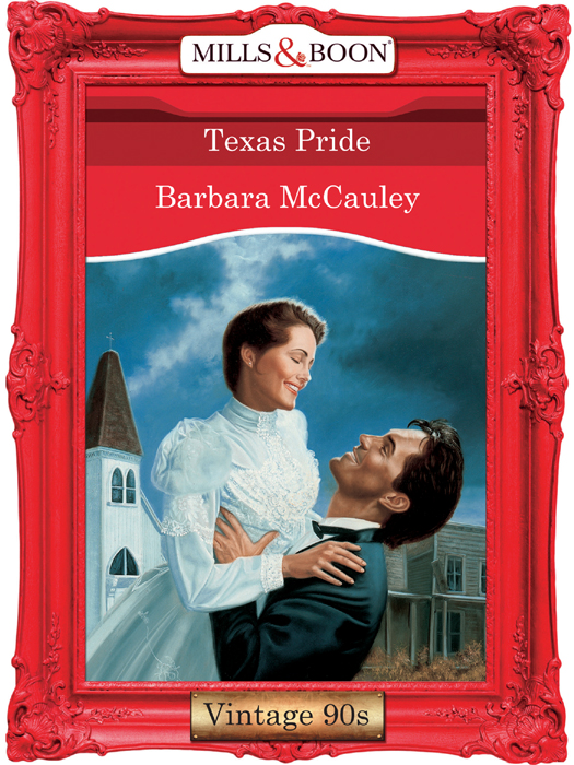 Barbara McCauley Texas Pride музыка cd dvd sudden nikki texas dead men tell no lies 2cd
