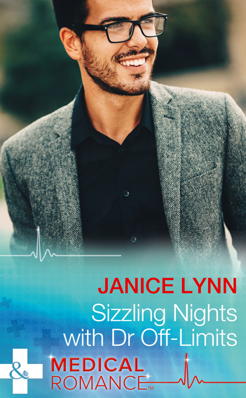 Janice Lynn Sizzling Nights With Dr Off-Limits janice lynn a surgeon to heal her heart
