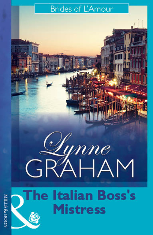 LYNNE GRAHAM The Italian Boss's Mistress lynne graham the italian s inherited mistress
