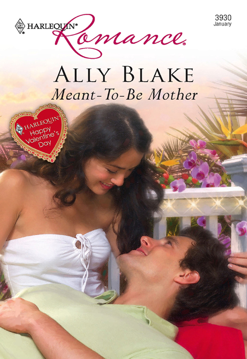 Ally Blake Meant-To-Be Mother