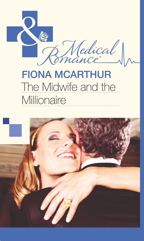 Fiona McArthur The Midwife and the Millionaire the midwife