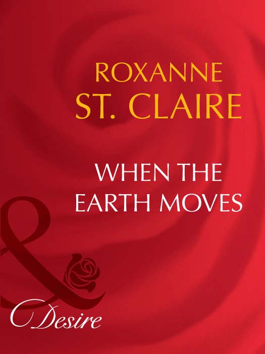 Roxanne St. Claire When the Earth Moves e13009f to 220f