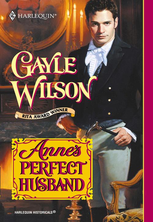 Gayle Wilson Anne's Perfect Husband anne ha her forgotten husband