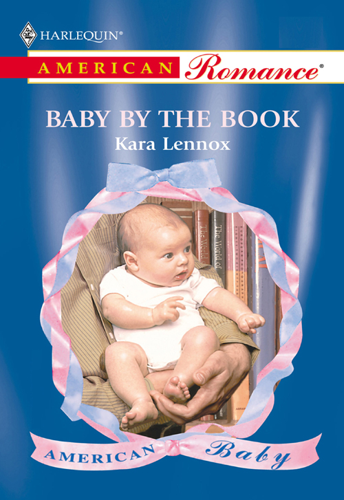 Kara Lennox Baby By The Book