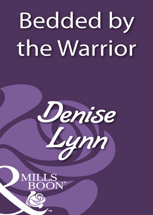 Denise Lynn Bedded by the Warrior sarah mallory disgrace and desire