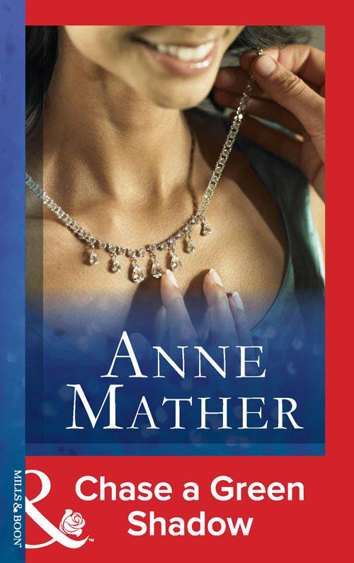 Anne Mather Chase A Green Shadow недорго, оригинальная цена