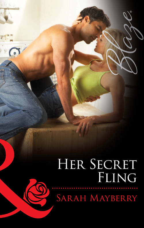 Sarah Mayberry Her Secret Fling alison kent no strings attached