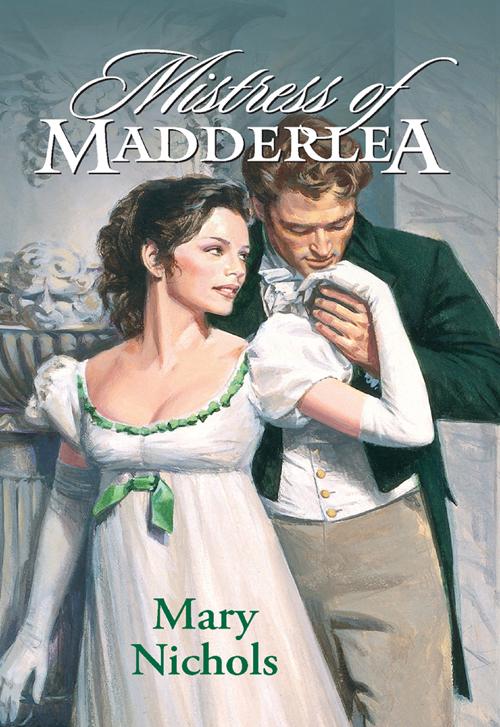 Mary Nichols Mistress Of Madderlea цена и фото
