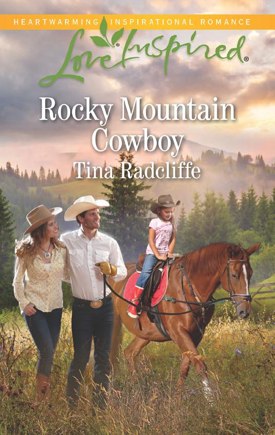 Rocky Mountain Cowboy ( Tina  Radcliffe  )
