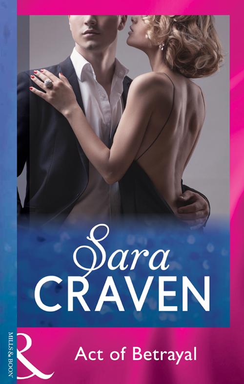 Sara Craven Act Of Betrayal sara craven past all forgetting
