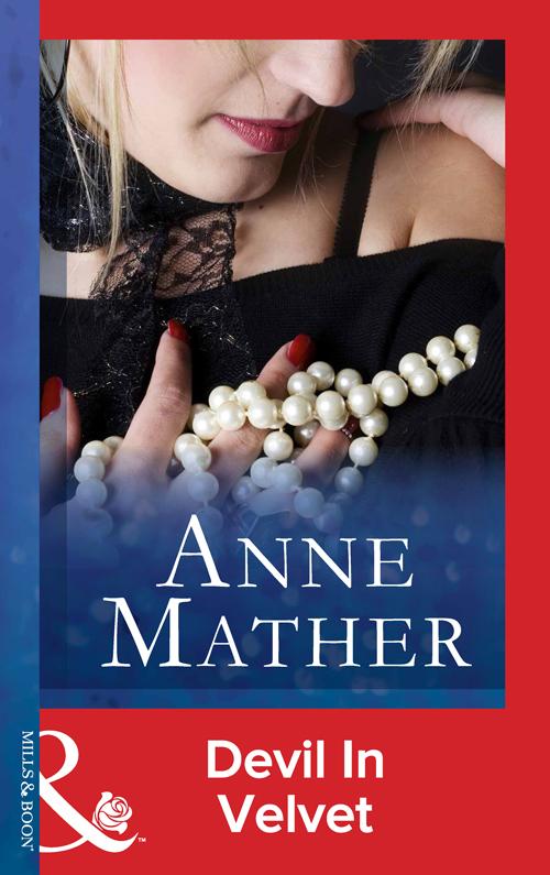 Anne Mather Devil In Velvet цена и фото