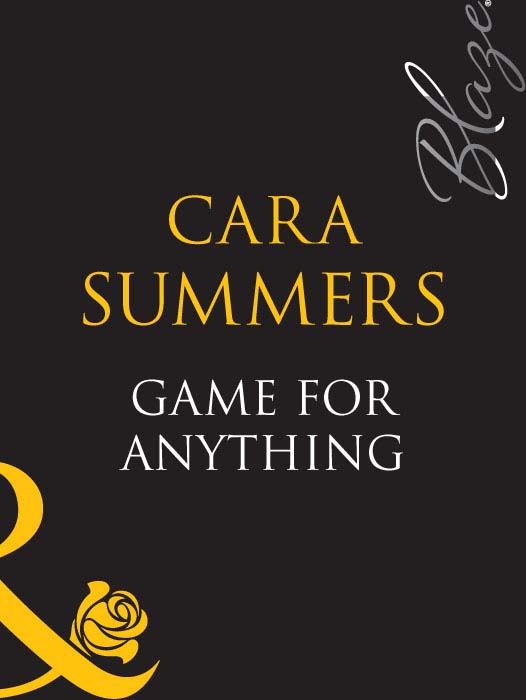 цена Cara Summers Game For Anything онлайн в 2017 году
