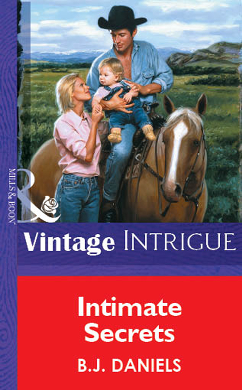 B.J. Daniels Intimate Secrets crystal stovall with all josie s heart