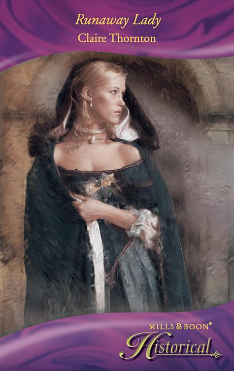 Claire Thornton Runaway Lady merilin seppard saskia