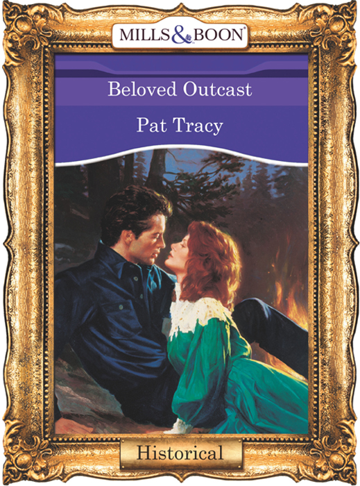 Pat Tracy Beloved Outcast