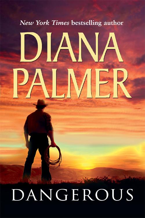 Diana Palmer Dangerous diana whitney one man s promise