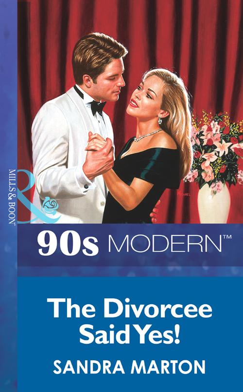 Sandra Marton The Divorcee Said Yes! цена и фото