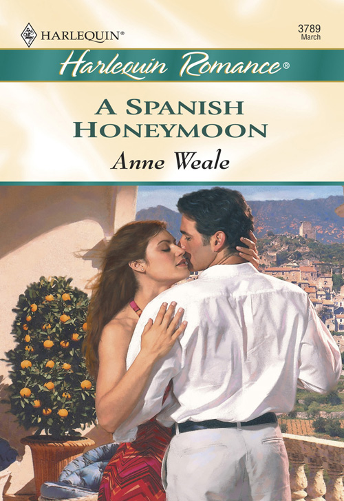 ANNE WEALE A Spanish Honeymoon cameron s the knowing